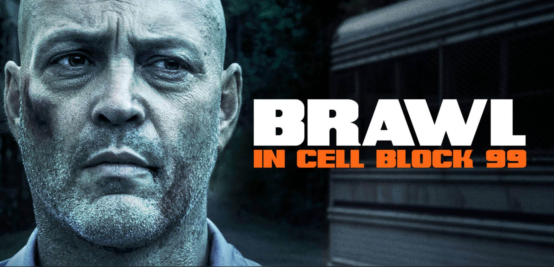 Brawl In Cell Block 99 anmeldelse