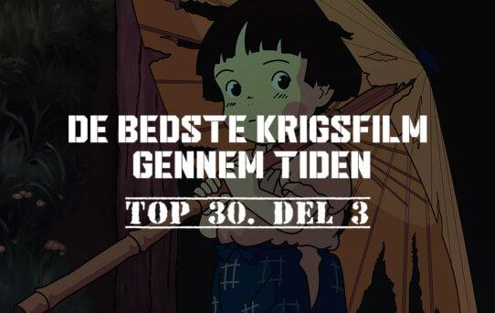 De bedste krigsfilm gennem tiden – Top 30. del 3