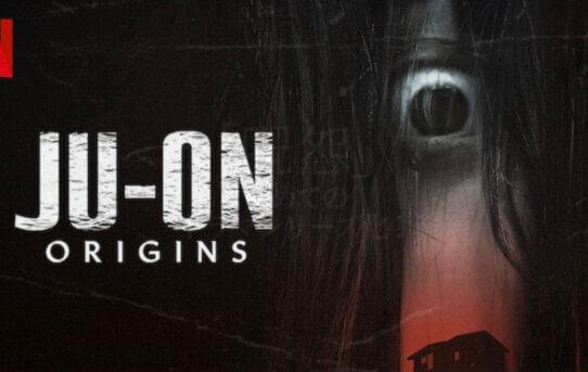 Ju-On: Origins (Netflix)